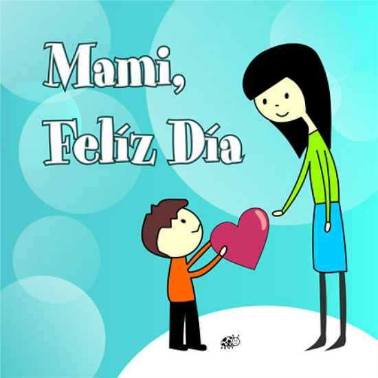 mami feliz dia