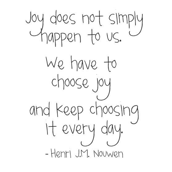 choose joy -- henri nouwen