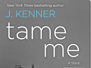 Release Day: Tame Me (A Stark International Novella) by J. Kenner
