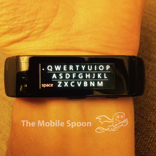 Microsoft Band Virtual Keyboard - The Mobile Spoon