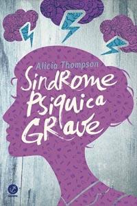 Síndrome Psíquica Grave, por Alicia Thompson