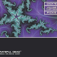 Dick's Picks, Vol. 13: Nassau Coliseum, Uniondale, NY 5/6/81