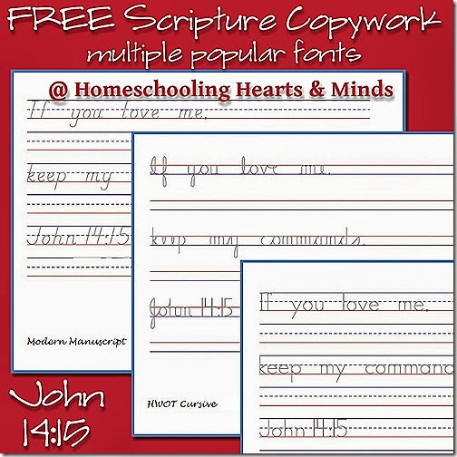Free John 14:15 Copywork Pages in multiple handwriting fonts!