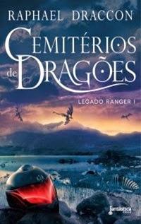 Cemitérios de Dragões, por Raphael Draccon
