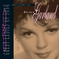 Spotlight on Judy Garland (Great Ladies Of Song)