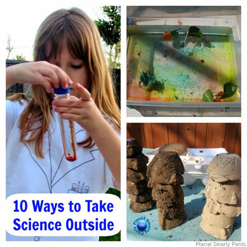 10 Ways to Take Science Outside - Planet Smarty Pants