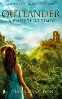 Outlander - A Viajante do Tempo, por Diana Gabaldon