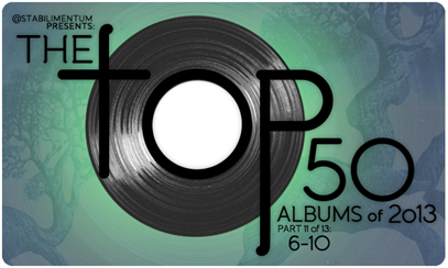 The Top 50 Albums of 2013, Part 11