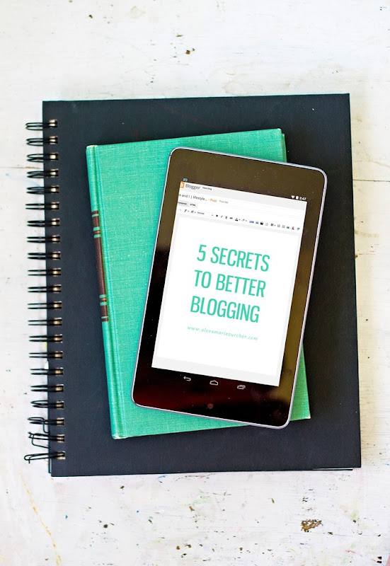 5 secrets to better blogging