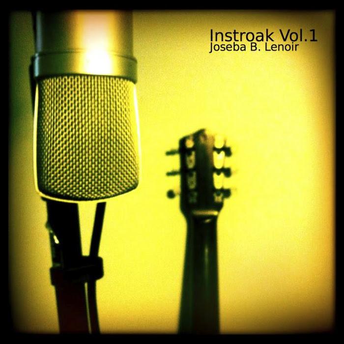 Joseba B. Lenoir - Instroak Vol. 1