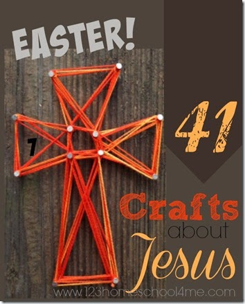 41 Crafts about Jesus