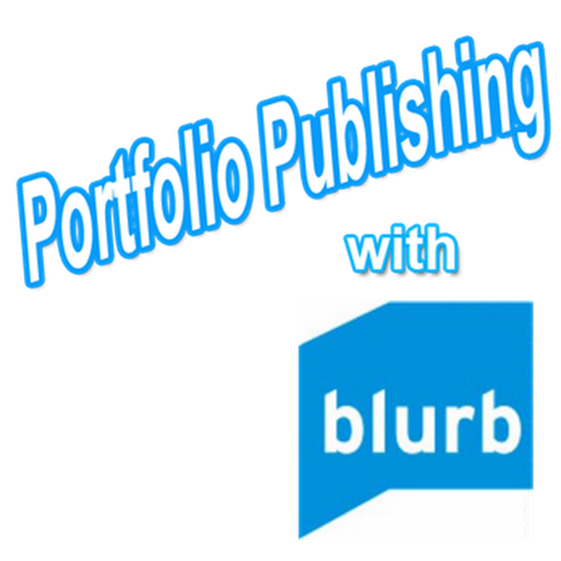 Using Blurb to Self-Publish an Art Portfolio – Part 2