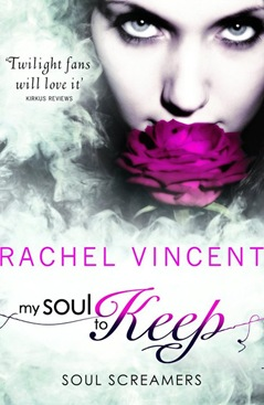 Rachel Vincent - My Soul to Keep