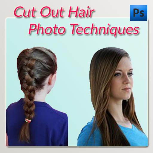 Cut Out Hair Photo Techniques