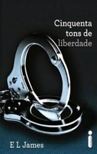 Cinquenta Tons de Liberdade - Vol.3, por E. L. James