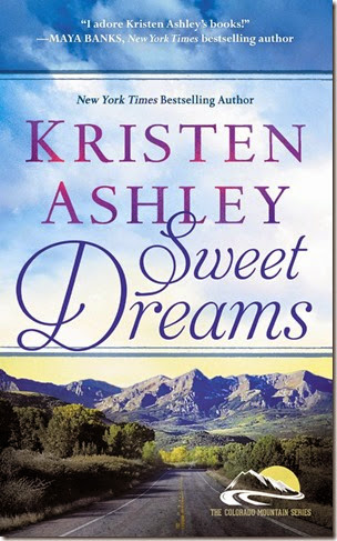 Book Review: Sweet Dreams (Colorado Mountain #2) by Kristen Ashley | About That Story