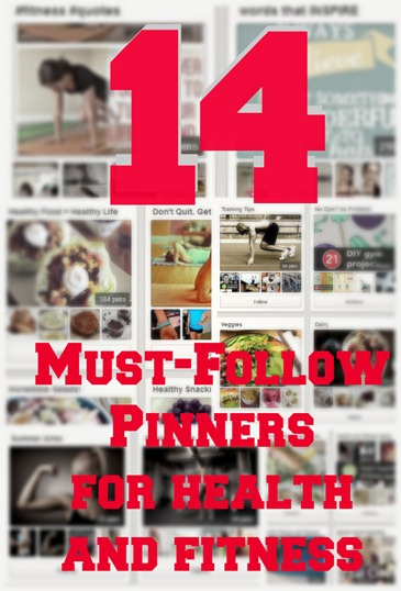 Health and Fitness 14 Pinners to Follow