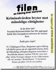 DSC00407.JPG Tidningen filen. Fångars rättigheter. Mänskliga rättighetsdagarna 2013. Med amorism