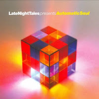 Late Night Tales: Automatic Soul