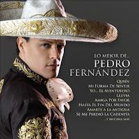 Lo Mejor De Pedro Fernandez