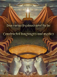 Dan enens fryskaro ared fache - Constructed Languages and Mystics Cover