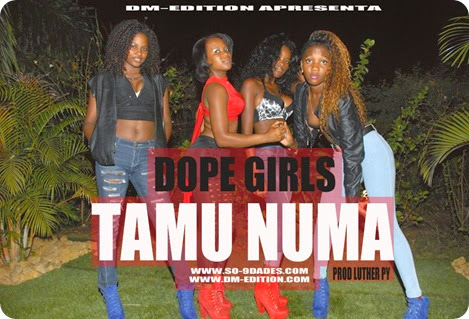 DOPE GIRLS-TAMU NUMA [PROD LUTHER PY]