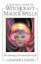 Um guia prático para bruxaria e magia Magias