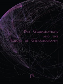 Past Globalisations and the Failure of Genogeography Cover
