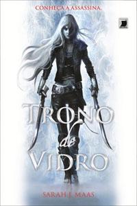 Trono de Vidro, por Sarah J. Maas