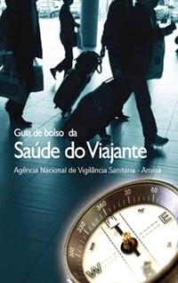 Guia de bolso da Saúde do Viajante, por Anvisa