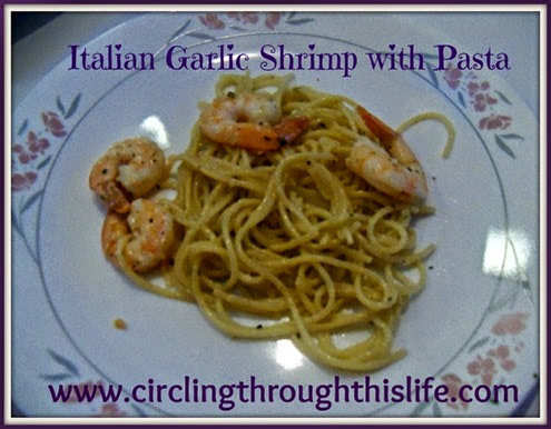Italian Garlic Shrimp Recipe from Circling Through This Life