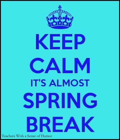 Keep Calm Spring Break