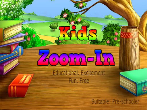 KIDS Zoom-In Free
