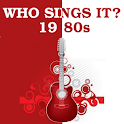 Who Sings It? 1980s Hits
