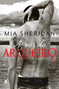 A Voz do Arqueiro, por Mia Sheridan