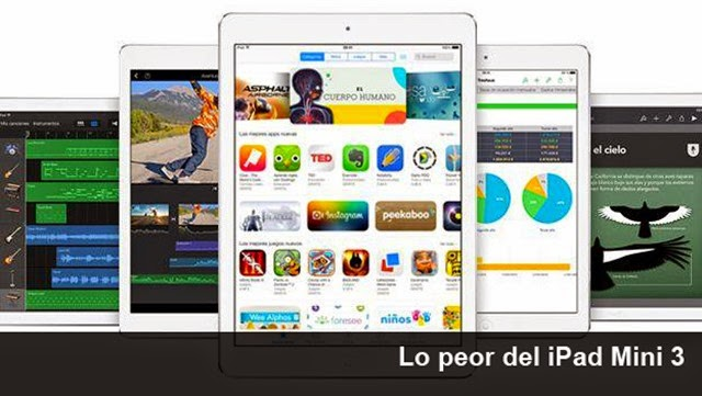 Aspectos negativos del iPad Mini 3