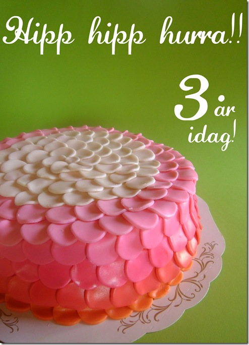 grattis på 3 årsdagen Bagerskan: Bagerskan 3 år!! grattis på 3 årsdagen
