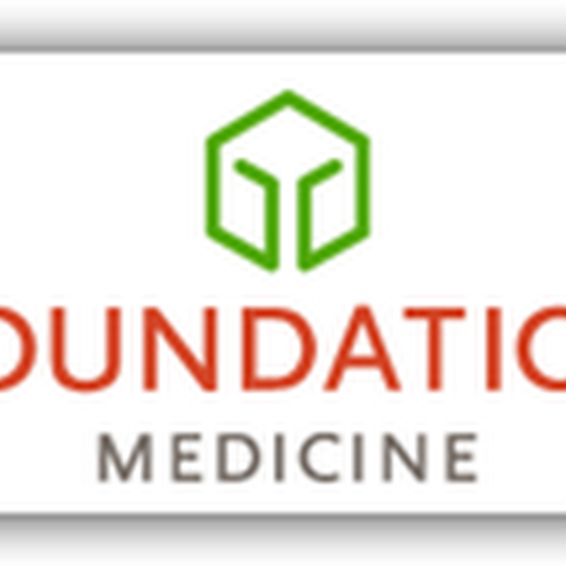"Foundation Medicine -  Personalized Medicine for Biopsy DNA Studies - Will Cost $5000 for the ""Pan-Cancer"" Test - Any Oncologist Will Be Able To  Use The Center For Testing"