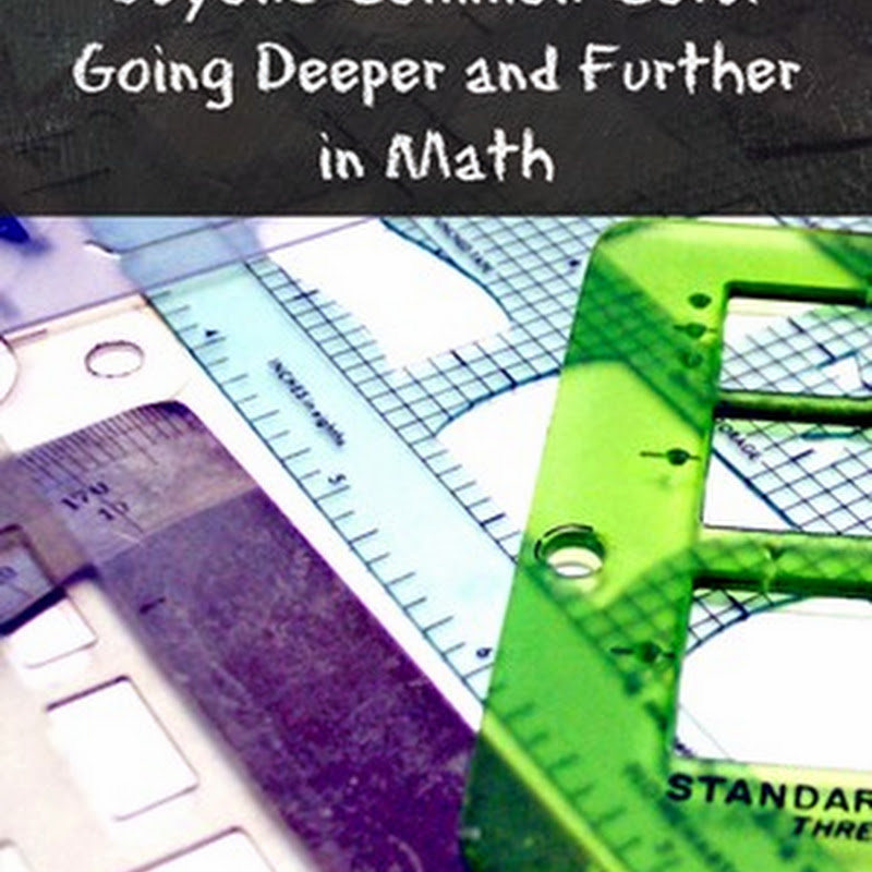 Beyond Common Core – Math for Advanced Learners