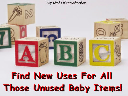 ReUse Your Unused Baby Items