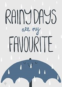 rainy days are my favourite