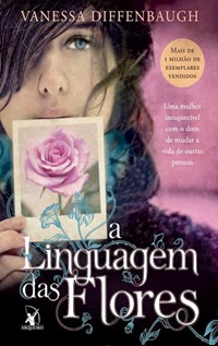 Livro A Linguagem das Flores da autora Vanessa Diffenbaugh