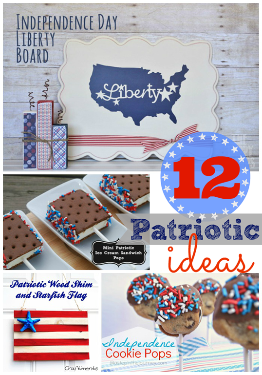 12 Patriotic Ideas ~ features at #gingersnapcrafts #linkparty #4thofJuly #patriotic