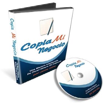 COPIA MI NEGOCIO [ Curso ] – Una manera inteligente de hacer negocios y ganar dinero en internet