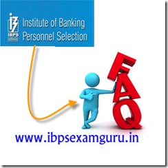 IBPS faq frequently asked questions
