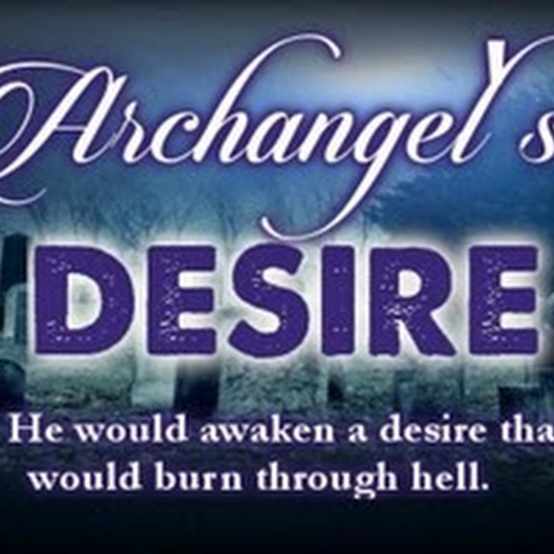 Cover Reveal & Giveaway  - Archangels's Desire by Karen Swart