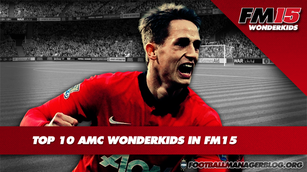 Top 10 AMC Wonderkids in FM15