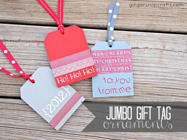 Ginger Snap Crafts: Jumbo Gift Tag Christmas Ornaments
