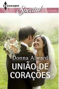 União de Corações, por Donna Alward
