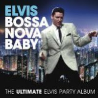 Elvis Presley Bossa Nova Baby